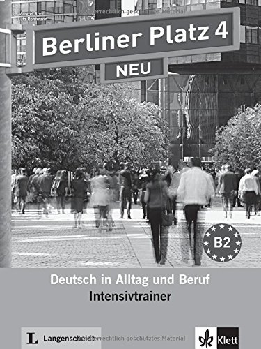 Berliner Platz Neu: Intensivtrainer 4 by Margret Rodi (2013-08-01)
