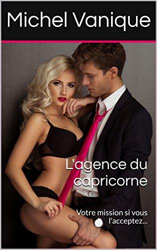 lagence-du-capricorne-votre-mission-si-vous-lacceptez-french-edition