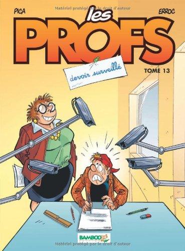 Les Profs (13) : Devoir surveillé