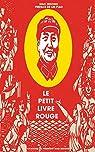 Le petit livre rouge: Citations du Président Mao Zedong par Mao Tsé-Toung