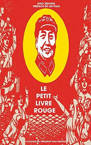 Le petit livre rouge: Citations du Président Mao Zedong