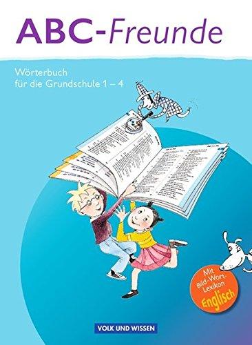 ABC-Freunde - Östliche Bundesländer: Wörterbuch mit Bild-Wort-Lexikon Englisch