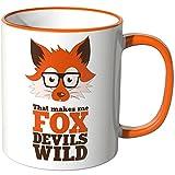 Wandkings® Tasse, Spruch: That makes me FOX DEVILS WILD - ORANGE