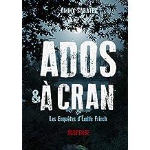 Les Enquêtes d'Émilie Frinch: Ados et à cran