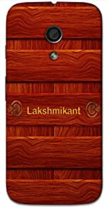 Aakrti Back cover With Wood design Printed For Smart Phone Model : HTC DESIRE 626.Name Lakshmikant (Lakshmi Husband ) Will be replaced with Your desired Name