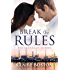 Break the Rules (The Flanagan Sisters Book 1) (English Edition)