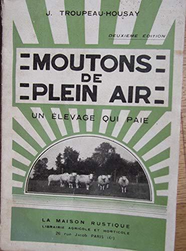 Moutons de plein air un élevage qui paie par Troupeau-Housay