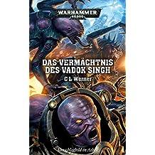 Warhammer 40.000 - Das Vermächtnis des Vadok Singh
