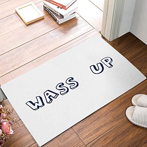 LIS HOME Lustige Fußmatte Wass Up gedruckt Eingang Bodenmatte Teppich Indoor/Outdoor/Haustür/Bad Matten Gummi rutschfeste Badematte