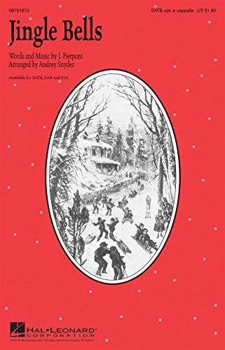 Jingle Bells - SATB (Optional A Cappella) - SATB and Piano - CHORAL SCORE
