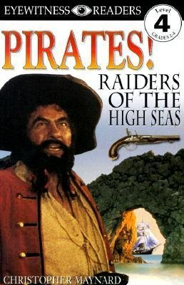 [{ DK Readers: Pirates: Raiders of the High Seas (DK Reader - Level 4 (Quality)) By Dorling Kindersley Publishing ( Author ) Dec - 07- 1998 ( Paperback ) } ]