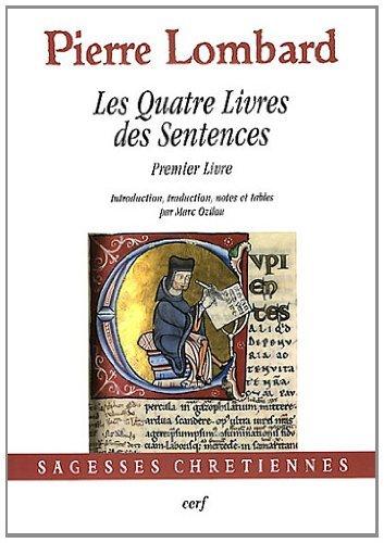 Les Quatre Livres des Sentences : Premier Livre par Pierre Lombard