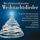Die schönsten deutschen Weihnachtslieder