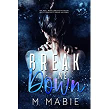Break Me Down (The Breaking Trilogy Book 2) (English Edition)