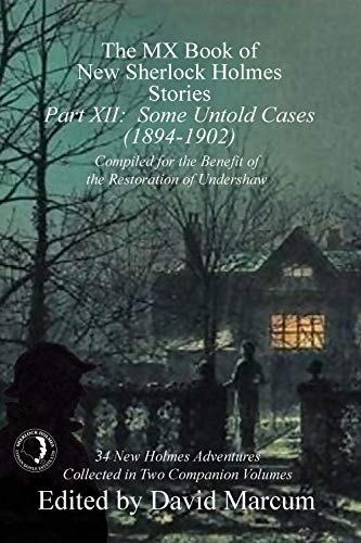 The MX Book of New Sherlock Holmes Stories - Part XII by [Marcum, David]