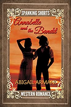Annabelle and the Bandit (English Edition) di [Armani, Abigail]