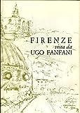 Scarica Libro Firenze Vista Da Ugo Fanfani e Taccuino di Viaggio (PDF,EPUB,MOBI) Online Italiano Gratis