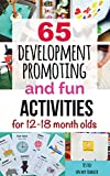 65 Development-Promoting and Fun Activities for 12-18 Month Olds (Kids activities)
