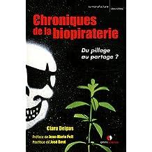 Chroniques de la biopiraterie. Du pillage au partage ?