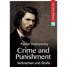 Crime and Punishment (English German  Edition illustrated): Verbrechen und Strafe (Englisch Deutsch Ausgabe illustriert) (English Edition)