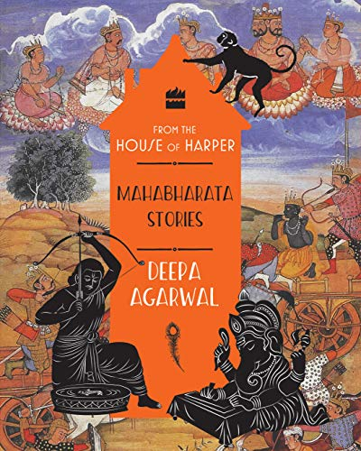 Mahabharata Stories (FROM THE HOUSE OF HARPER)