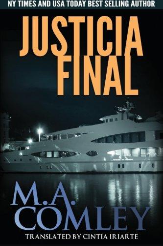 Justicia Final: Volume 3 por M A Comley