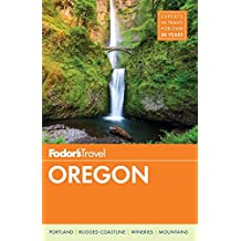 Fodor's Oregon (Full-color Travel Guide, Band 7)