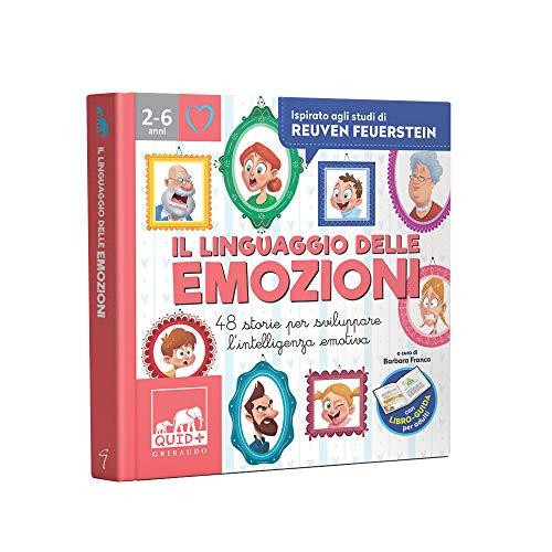 Il linguaggio delle emozioni. 48 storie per sviluppare lintelligenza emotiva. Ediz. colori