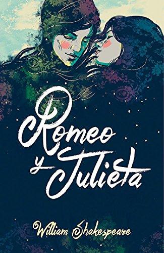 Romeo y Julieta (Colección Alfaguara Clásicos) por William Shakespeare