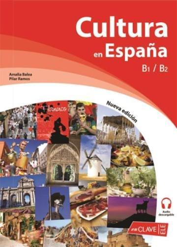 Portada del libro Cultura en España. Nueva edición (B1-B2) (Cultura e interculturalidad)