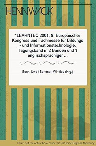 LEARNTEC 2001. 9. Europäischer Kongress und Fachmesse für Bildungs- und Informationstechnologie. Tagungsband in 2 Bänden und 1 englischsprachiger Band Proceedings. [Mit zahlreichen Grafiken und Abbildungen].