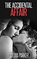 The Accidental Affair (BDSM, Domination, Alpha Males) (English Edition)