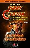 Perry Clifton und das Geheimnis der weißen Raben – Folge 3
