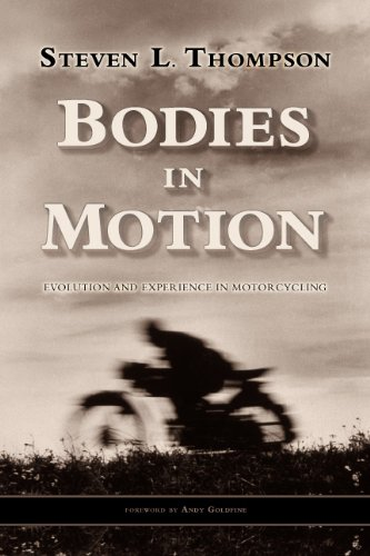 Bodies in Motion: Evolution and Experience in Motorcycling (English Edition)