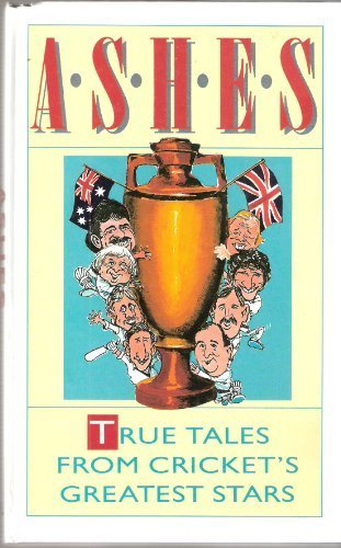 Ashes: Battles and Belly Laughs