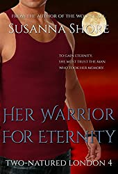 Her Warrior for Eternity (Two-Natured London Book 4)