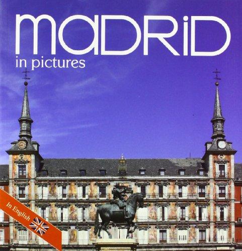 Descargar Libro Madrid in pictures de Álvaro Benítez Álvez