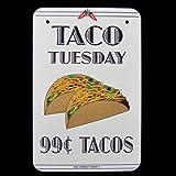 Taco Tuesday Küchen-Speisen Aluminium Alum SignEin 20,3x 30,5cm rechteckige Aluminium Zeichen mit einem grafischen, Hot Paprika und ein paar von Tacos, Anzeige:Taco Tuesday 99¢ Tacos