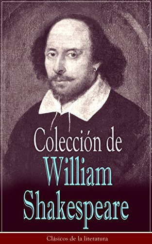 Colección de William Shakespeare: Clásicos de la literatura por William Shakespeare