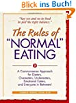 """The Rules of """"Normal"""" Eating: A Commo..."""