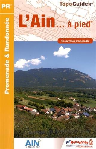 L'Ain à pied : 46 promenades & randonnées par FFRP