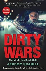 Dirty Wars: The world is a battlefield by Jeremy Scahill (2014-04-03)
