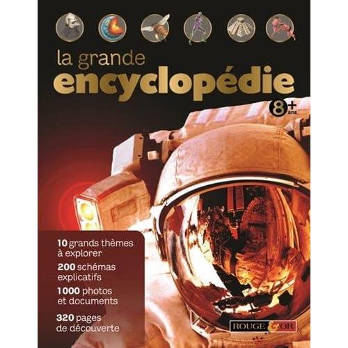 La grande encyclopédie 8 ans +