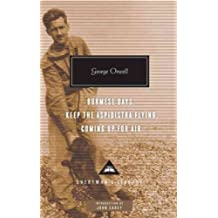 (Burmese Days, Keep the Aspidistra Flying, Coming Up for Air) By Orwell, George (Author) Hardcover on 05-Apr-2011