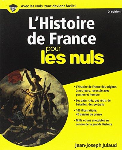 L'Histoire de France Pour les Nuls, 2me dition