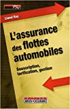 Telecharger Livres L assurance des flottes automobiles Souscription tarification gestion (PDF,EPUB,MOBI) gratuits en Francaise