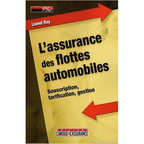L'assurance des flottes automobiles : Souscription, tarification, gestion