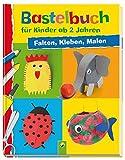 Bastelbuch für Kinder ab 2 Jahren: Falten