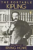 The Portable Kipling (Portable Library) by Rudyard Kipling (1982-03-25)