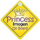 Panneau pour voiture avec inscription «Princess Imogen On Board »
